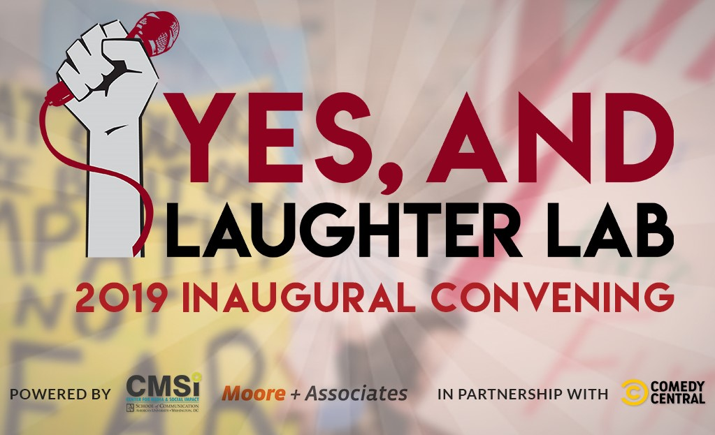 Yes, And…Laughter Lab: Creating New Collaboration Between Comedy and Social Justice